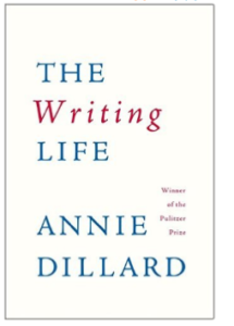 Annie Dillard's writing book
